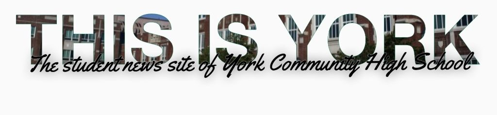 THE STUDENT NEWS SITE OF YORK COMMUNITY HIGH SCHOOL