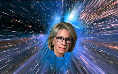 Looks like Betsy Devos will show us how to travel backwards in time.